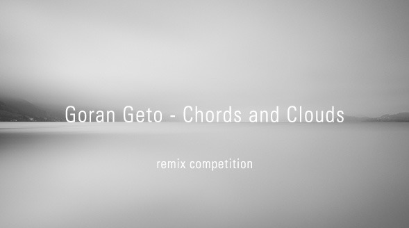 Remix Competition Goran Geto Chords And Clouds Drift Deeper